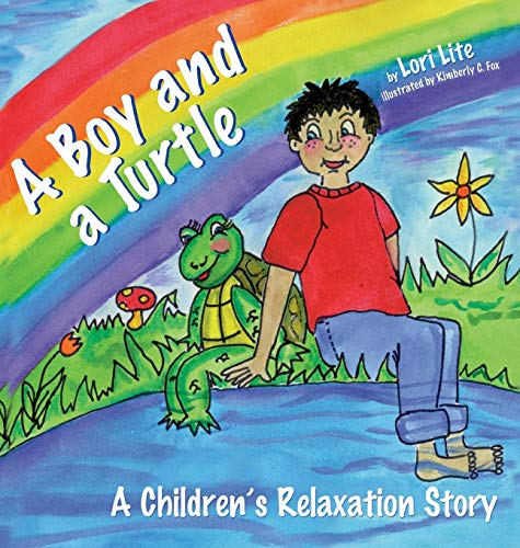 9780978778149: A Boy and a Turtle: A Children's Relaxation Story
