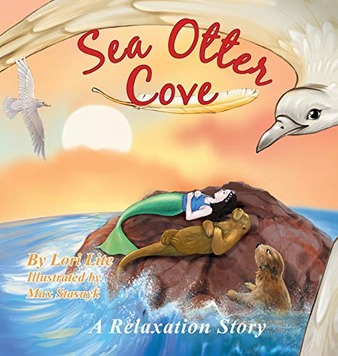 Sea Otter Cove: A Relaxation Story introducing deep breathing to decrease stress and anger while ...