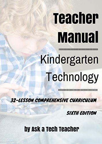 9780978780005: Kindergarten Technology: 32-lesson Comprehensive Curriculum