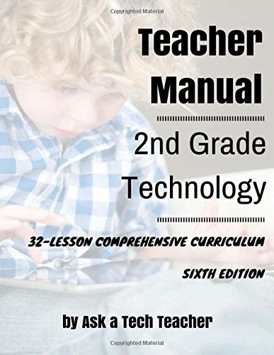 9780978780029: Second Grade Technology: 32-lesson Comprehensive Curriculum