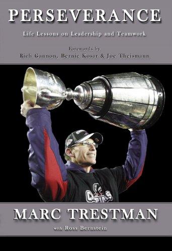 Perseverance: Life Lessons on Leadership and Teamwork: Marc Trestman