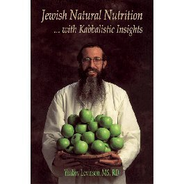 9780978782931: Jewish Natural Nutrition with Kabbalistic Insights