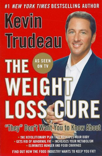 "9780978785185: The Weight Loss Cure ""They"" Don't Want You to Know About"