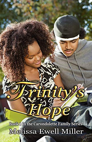 9780978789947: Trinity's Hope (Book #1 in the Carondolette Family Series)