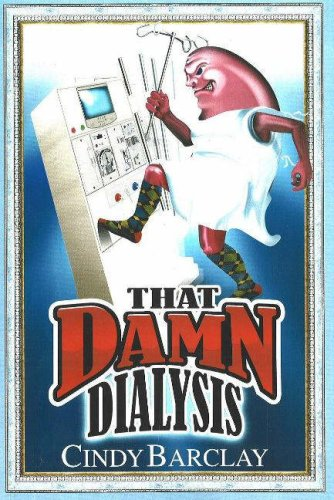 9780978791810: That Damn (Kidney) Dialysis