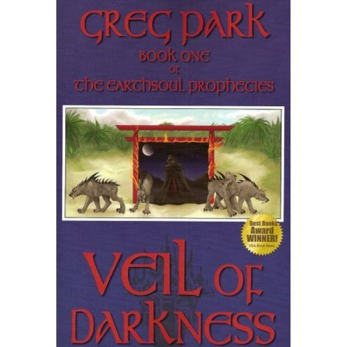 9780978793180: Veil of Darkness, Book One of The Earthsoul Prophecies series