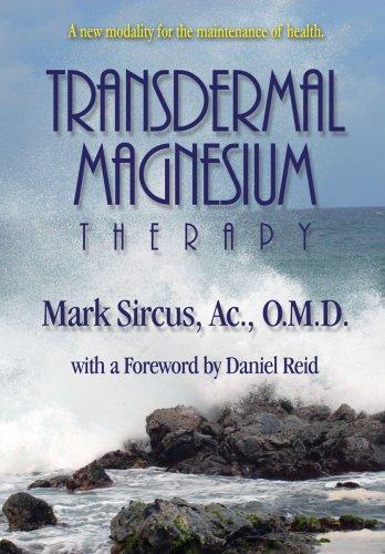 9780978799113: Transdermal Magnesium Therapy