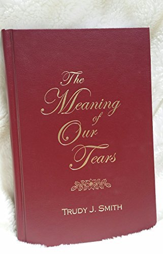 The Meaning of Our Tears: The Lawson: Trudy J. Smith