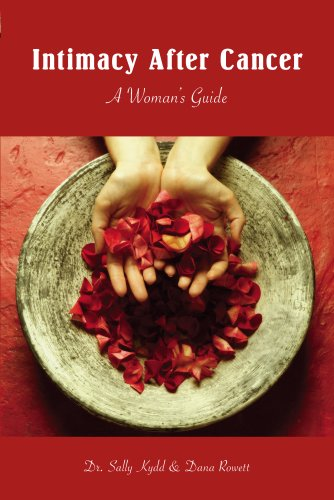 9780978810801: Intimacy After Cancer: A Woman's Guide