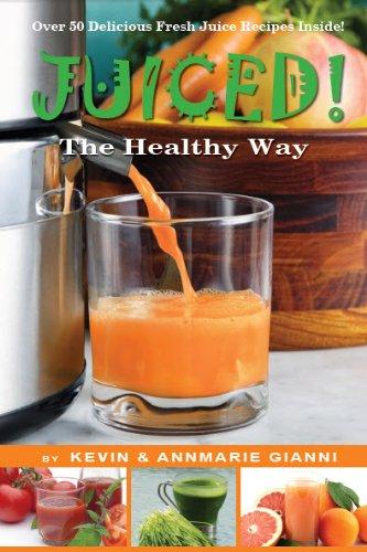 9780978812362: Juiced! The Healthy Way