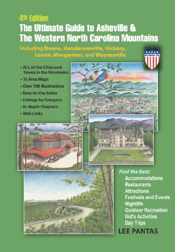 9780978816070: The Ultimate Guide to Asheville & the Western North Carolina Mountains, 4th Edition