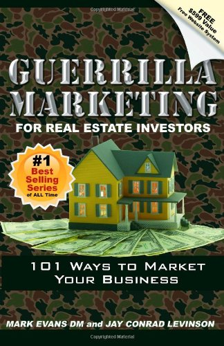9780978817022: Guerrilla Marketing For Real Estate Investors: 101 Ways To Market Your Business