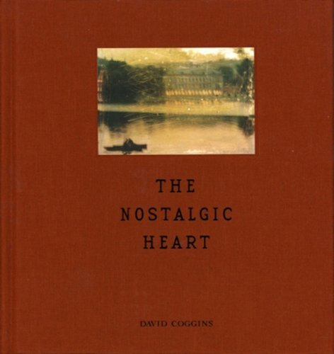 The Nostalgic Heart: Text and Reproductions of Mixed-Media Photographic Images and Ink-On-Paper D...