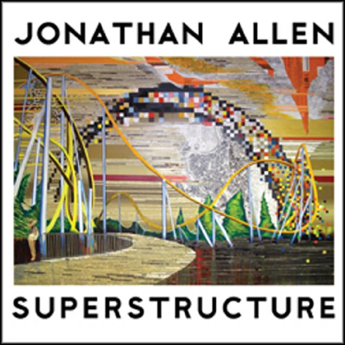 Superstructure (0978825748) by Jonathan Allen