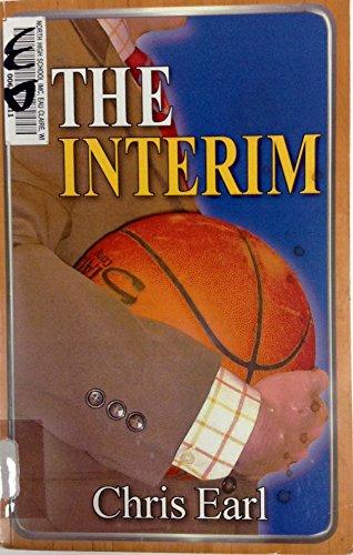 The Interim: Chris Earl