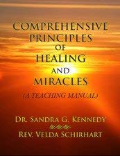 9780978828660: Comprehensive Principles of Healing and Miracles (A Teaching Manual)