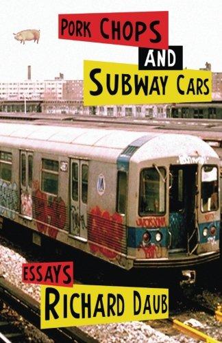 9780978829803: Pork Chops and Subway Cars