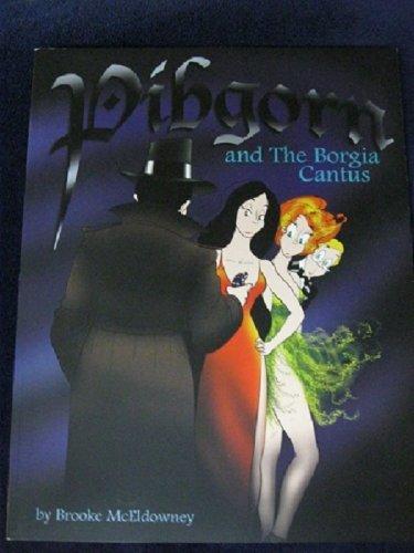 9780978831530: Pibgorn and the Borgia Cantus