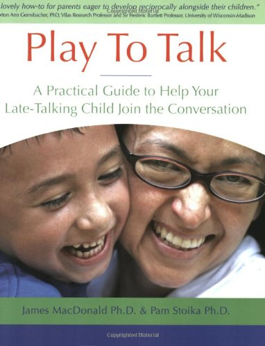 Play To Talk: A Practical Guide to