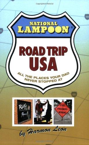 National Lampoon Road Trip USA: Harmon Leon, Brad Kuehnemuth (Photographer)