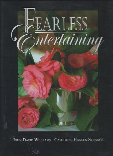 Fearless Entertaining: Williams, John David;Strange, Catherine Hansen