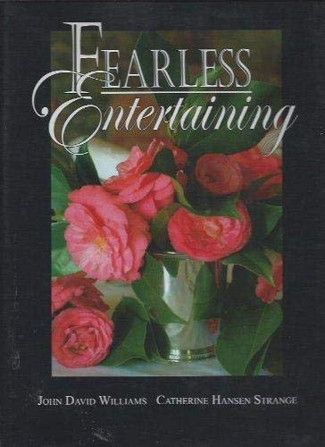 Fearless Entertaining: Williams, John David;Strange, Catherine Hansen