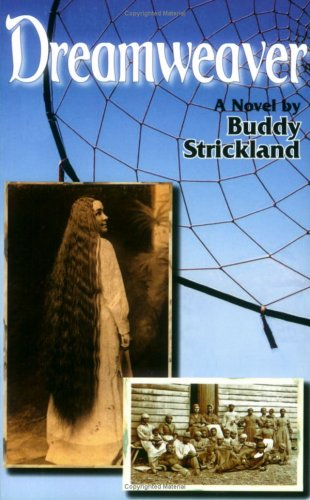 Dreamweaver: Buddy Strickland