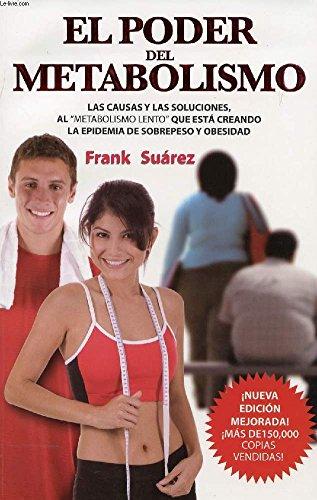 9780978843779: (EL PODER DEL METABOLISM (UPDATED, EXPANDED)) BY SUAREZ, FRANK(AUTHOR)Paperback Sep-2009