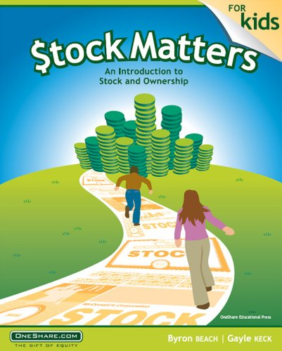 Stock Matters for Kids: An Introduction to Stock and Ownership: Byron Beach