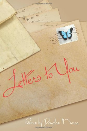 Letters to You: Morea, Douglas & Kristina B. Lynn & Phillip Bannowsky
