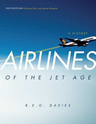 Airlines of the Jet Age: A History (0978846087) by R. E.G. Davies