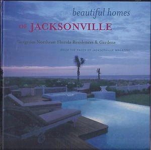 Beautiful Homes of Jacksonville (Florida)