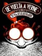 9780978854904: De vuelta a Verne en 13 viajes ilustrados