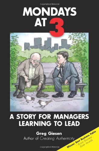 9780978855598: Mondays at 3: A story for managers learning to lead