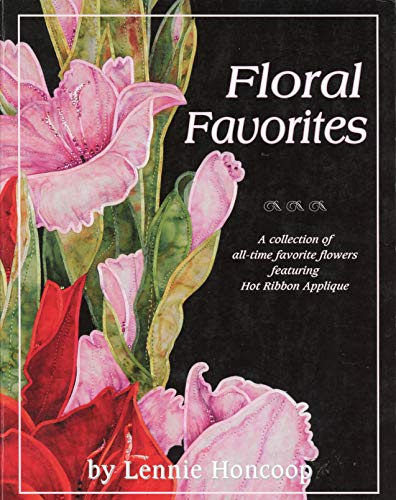 Floral Favorites: A Collection of All-time Favorite: Lennie Honcoop