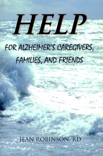 Help for Alzheimer's Caregivers, Families, and Friends: Jean Robinson