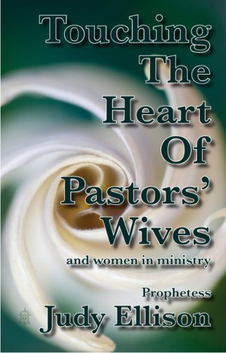 9780978859084: Touching The Heart Of Pastors' Wives