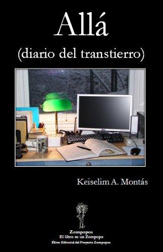 9780978859725: All (diario Del Transtierro)