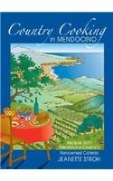 9780978864101: Country Cooking in Mendocino: Recipes from Mendocino County's Renowned Caterer Jeanette Stroh