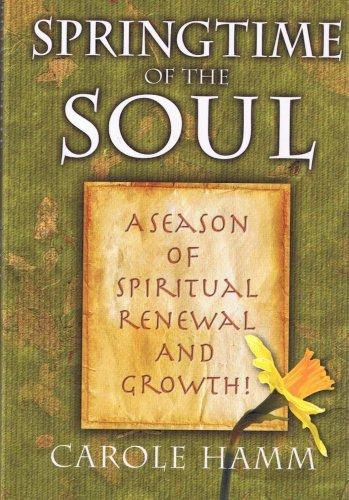 9780978864613: Springtime of the Soul, A Season of Spiritual Renewal and Growth