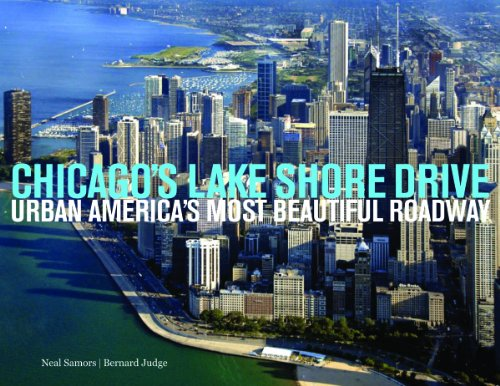 CHICAGO'S LAKE SHORE DRIVE Urban America's Most Beautiful Roadway