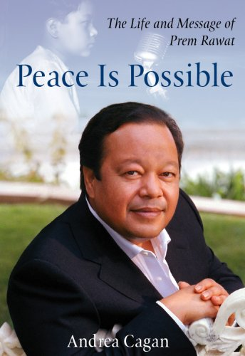 9780978869496: Peace Is Possible: The Life and Message of Prem Rawat