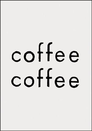 Coffee Coffee: Aram Saroyan