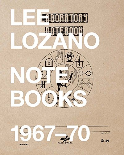 Lee Lozano: Notebooks 1967-70