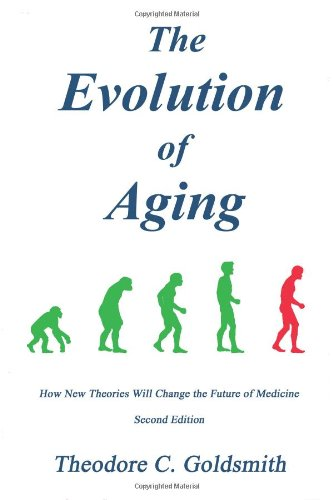 9780978870904: The Evolution of Aging