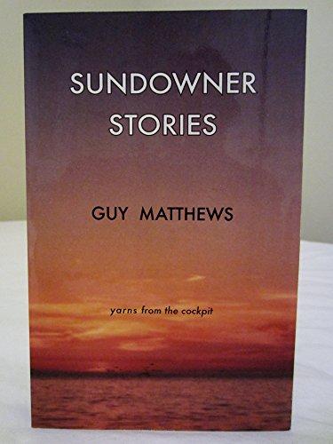 Sundowner Stories: Guy Matthews
