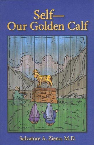 Self - Our Golden Calf: Zieno, Salvatore A.