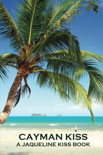 9780978876760: Cayman Kiss