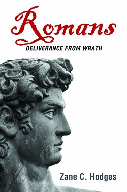 Romans: Deliverance from Wrath (0978877365) by Zane C. Hodges