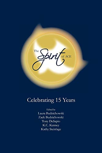 9780978879341: The Spirit of Ace: Celebrating 15 Years